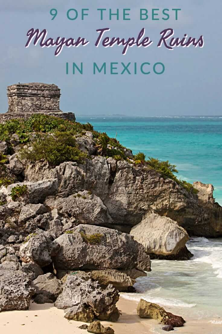 A guide to the best Mayan temple ruins in Mexico #travel #southamerica #temples #UNESCO