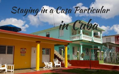 Staying in a Casa Particular in Cuba