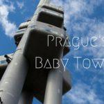 Travel Shot | The Prague Baby Tower