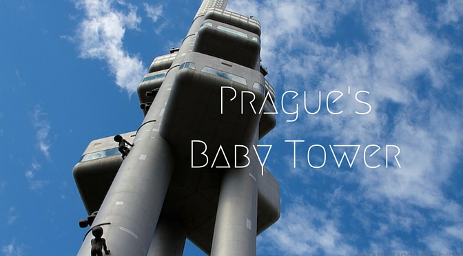 Travel Shot | The Prague Baby Tower