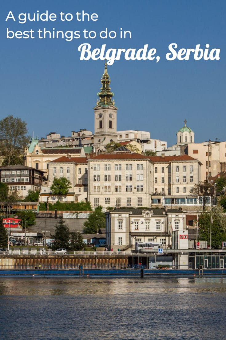 What to do in Belgrade, Serbia #travel #europe #balkans #traveltips #cityguide