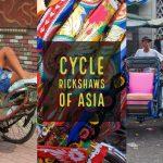 Cycle Rickshaws: An Asian Icon