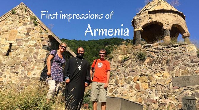First Impressions of Armenia | Caucasus Travel Guide