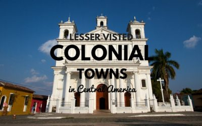 A guide to the best lesser-visited colonial towns in Central America