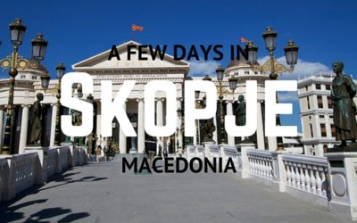 What to do in Skopje, North Macedonia – Europe's most eclectic capital