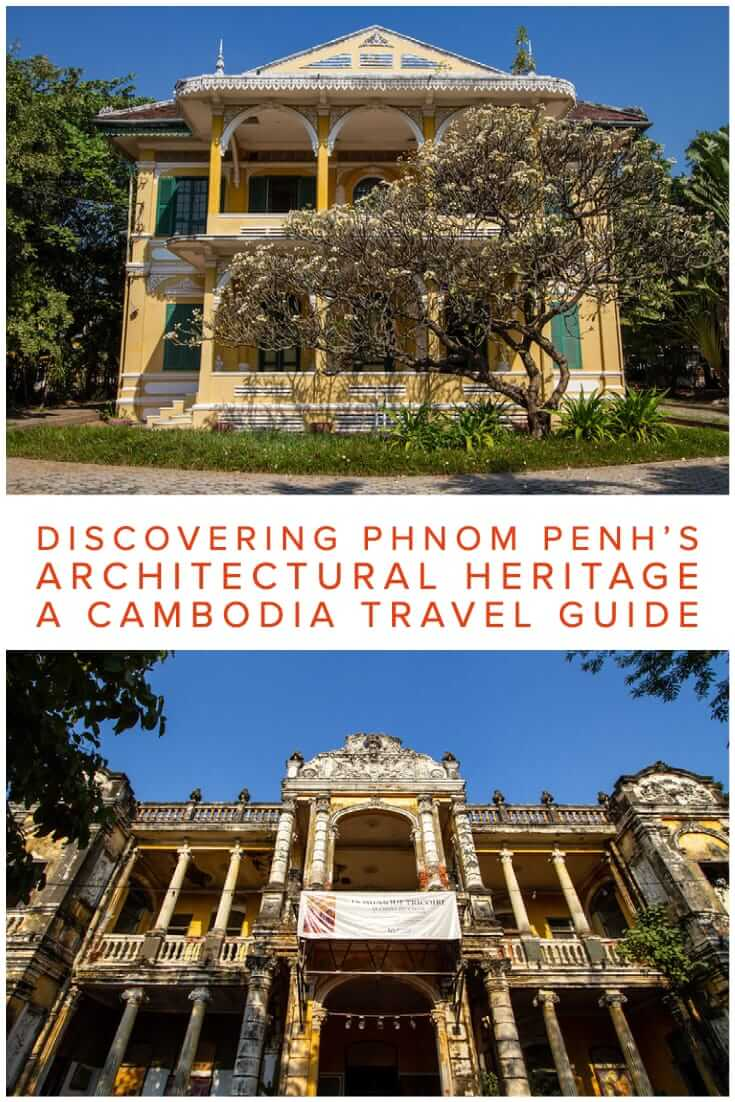 Distinctive Architecture in Phnom Penh, Cambodia. Discovering Phnom Penh's Architectural Heritage from French Colonial buildings to New Khmer Architecture #travel #SEAsia #design