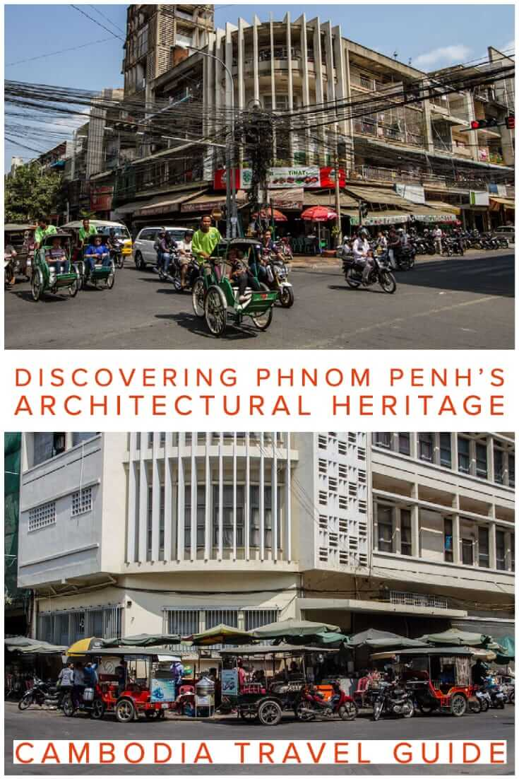 Distinctive Architecture in Phnom Penh, Cambodia. Discovering Phnom Penh's Architectural Heritage from French Colonial buildings to New Khmer Architecture #travel #SEAsia