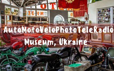 A retro visit to the AutoMotoVeloPhotoTeleRadio Museum in Vinnytsia | Ukraine
