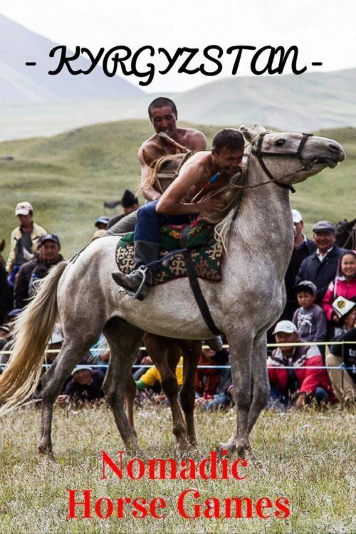Nomadic Horse Games KYRGYZSTAN PinIt 2