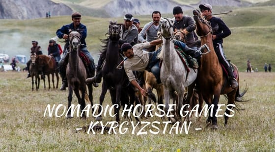 Witnessing Nomadic Horse Games in Kyrgyzstan