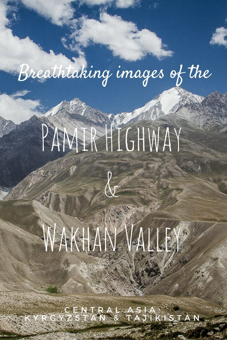 Pamir Highway and Wakhan Valley in Photographs 1
