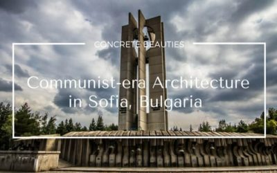 Communist-era architecture in Sofia, Bulgaria