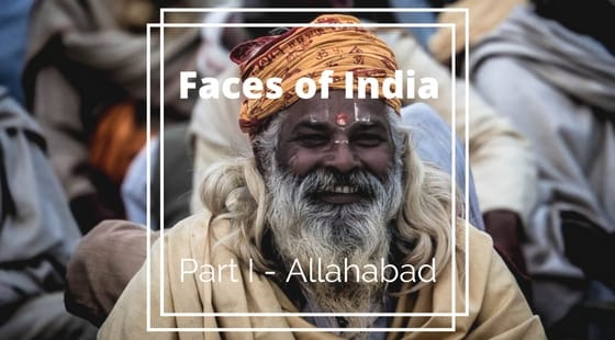 Faces of India | Part 1 - Allahabad