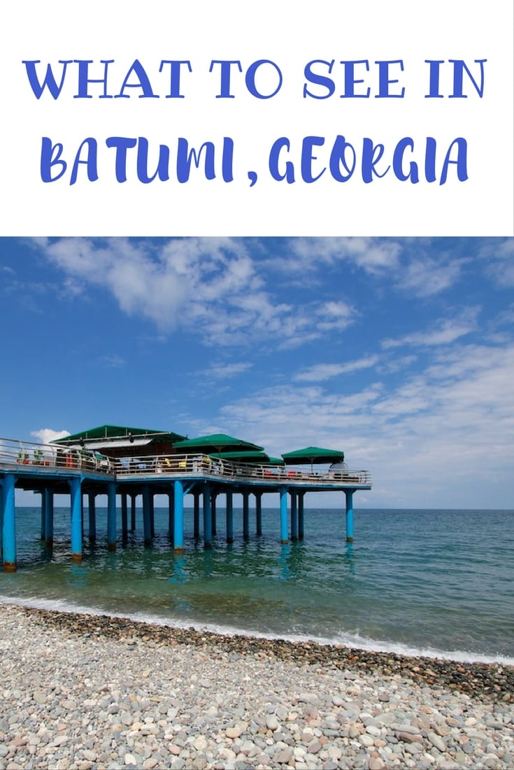 What to do in Batumi on Georgia's Black Sea Coast when travelling the Caucasus region.