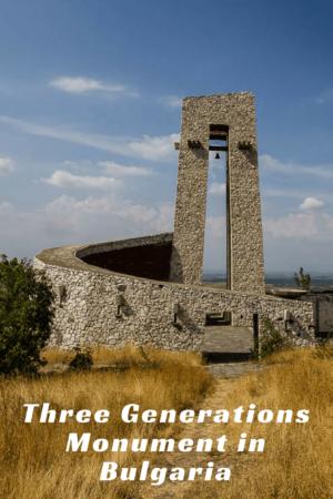 Three Generations Monument in Bulgaria