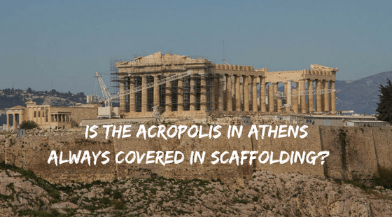 Is the Acropolis always covered in scaffolding? | Athens, Greece