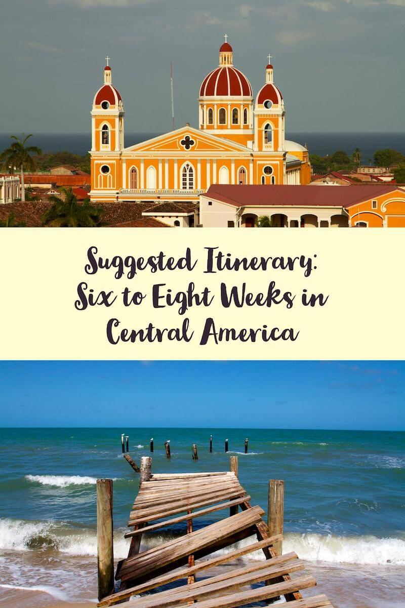 Six to Eight Weeks in Central America