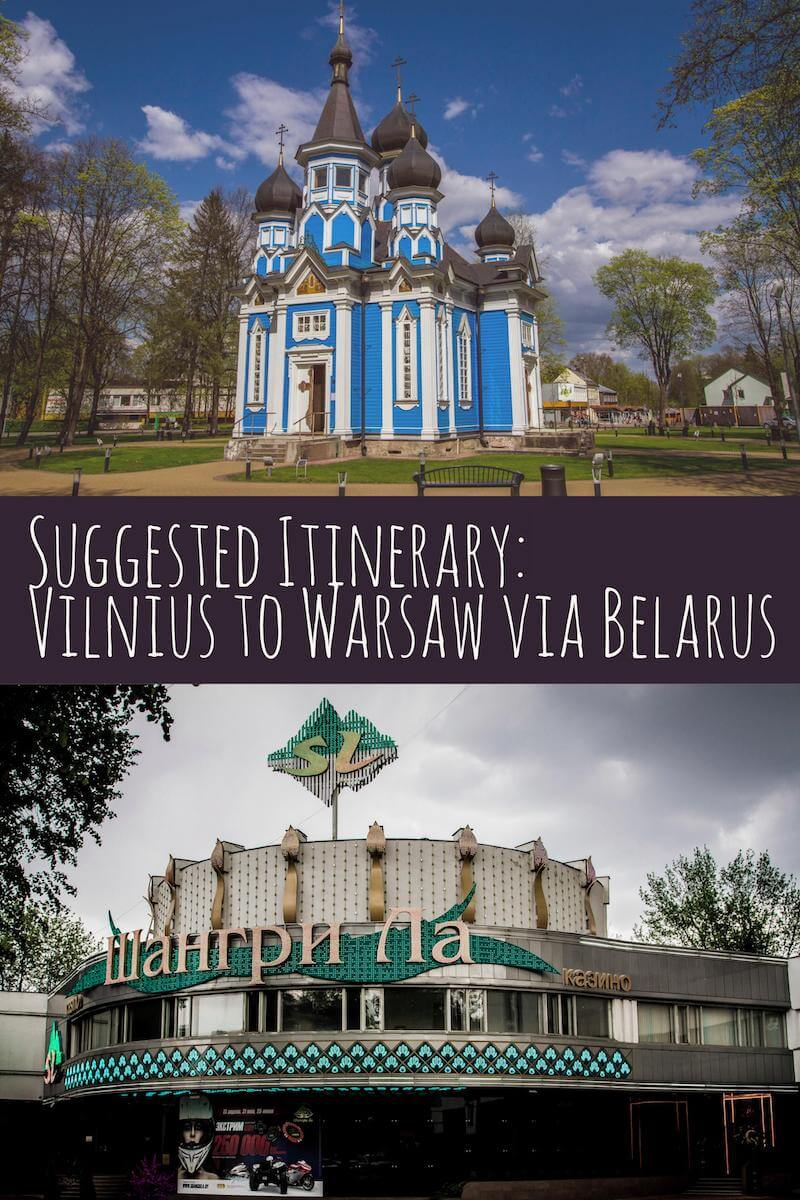 Suggested Itinerary_ Vilnius (Lithuania) to Warsaw (Poland) via Belarus #travel #planning #europe #easterneurope