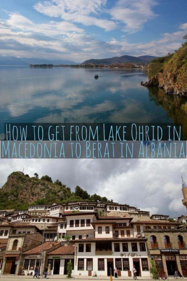 How to get from Lake Ohrid in Macedonia to Berat in Albania