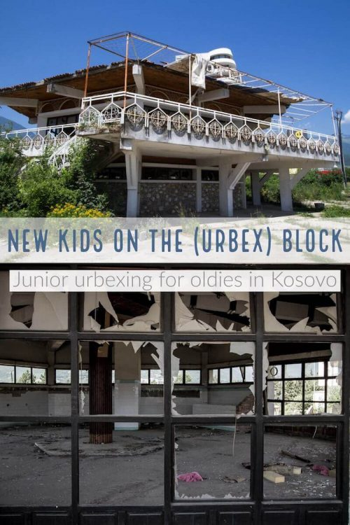 New Kids on the (Urbex) Block | Kosovo