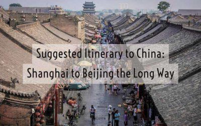 Suggested China Itinerary: Shanghai to Beijing via the slow route