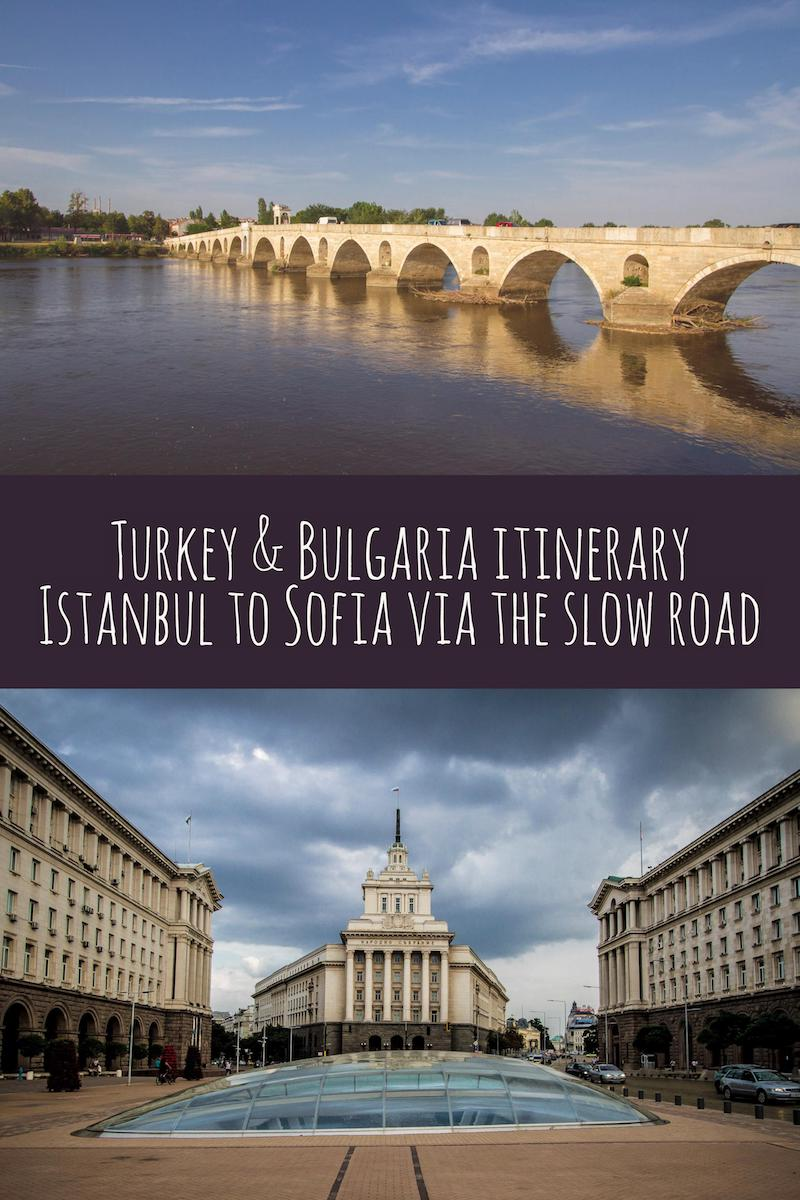 Suggested Itinerary: Istanbul to Sofia via the Long Route