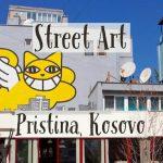 Street Art in Pristina… and the Newborn Monument