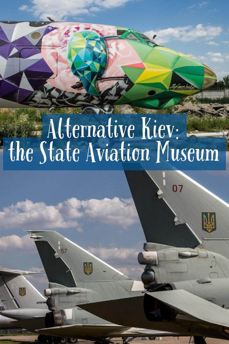Alternative Kiev - Visiting the State Aviation Museum
