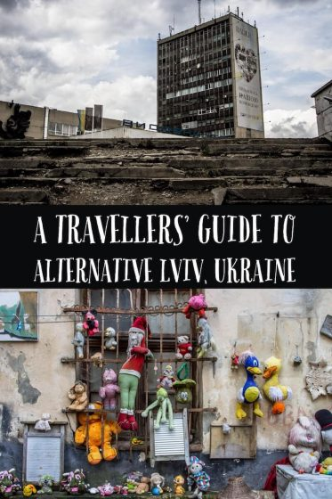 Alternative Lviv - a travellers guide