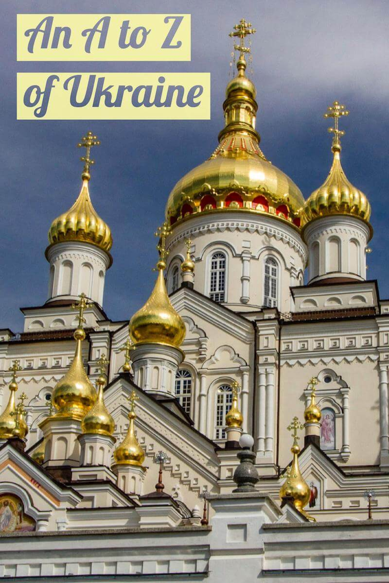 An A to Z of things to do in Ukraine, one of Europe's most under-rated countries #travel #europe #offthepath #thingstodo #traveltips