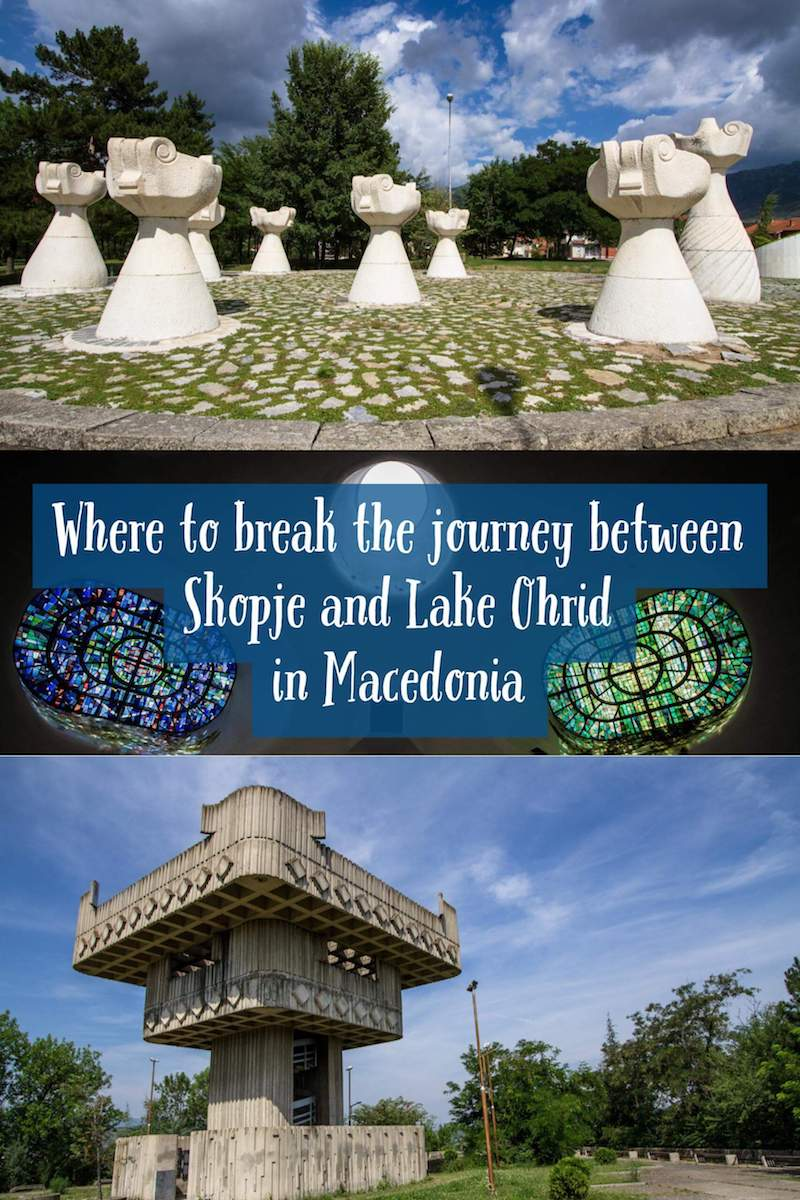 Where to break the journey between Skopje and Lake Ohrid in Macedonia