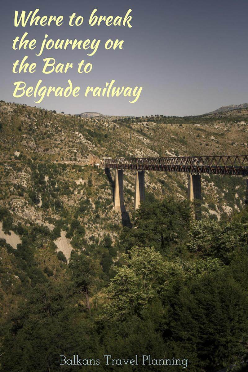 Where to break the journey on the Bar to Belgrade train - A Balkans travel guide #traveltips #Europe #Balkanstravel #rail #traintravel #independenttravel