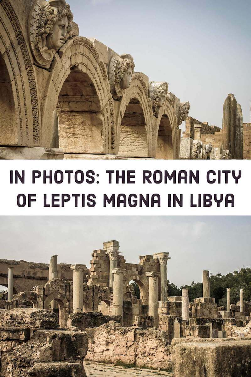 Photographs of the Roman City of Leptis Magna in Libya