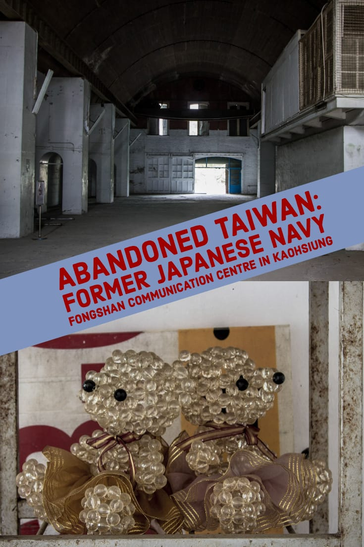 Abandoned Taiwan - Former Japanese Navy Fongshan Communication Centre in Kaohsiung, Taiwan