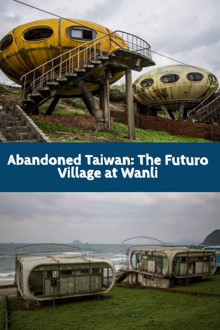 Abandoned Taiwan - The Futuro Village at Wanli