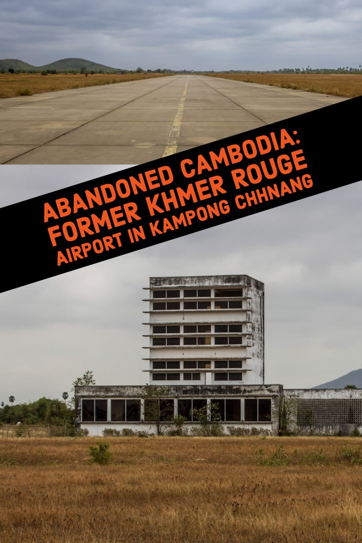 Abandoned Cambodia - Former Khmer Rouge airport in Kampong Chhnang