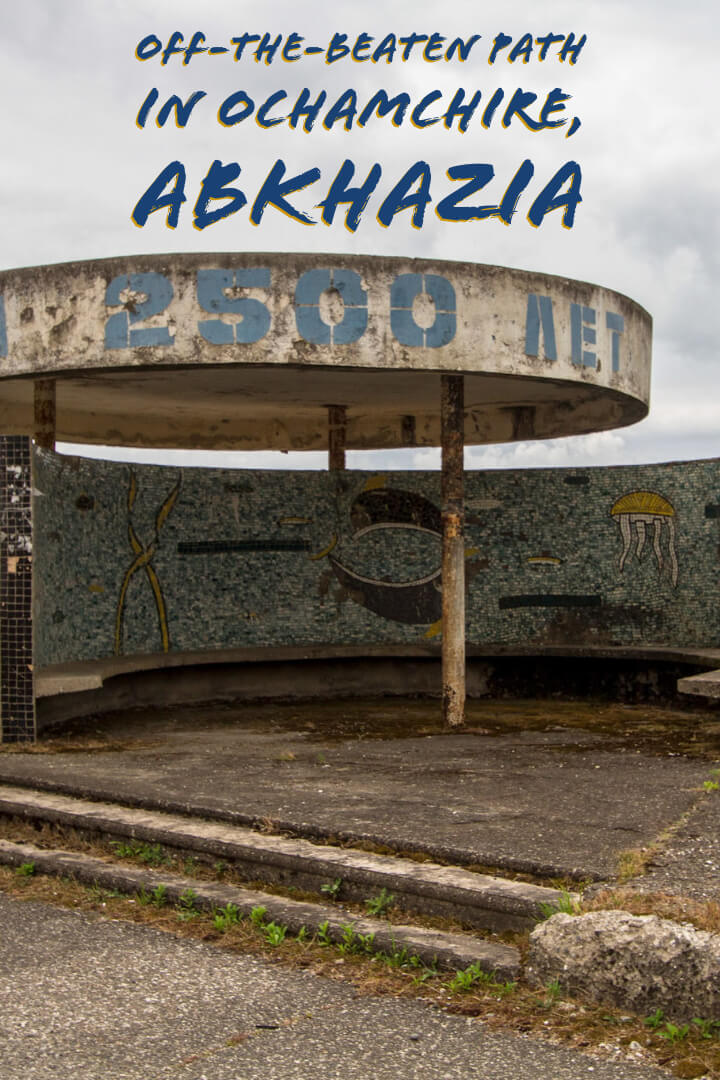What to do in #Ochamchire, #Abkhazia #Caucasus #alternativetravel #travel #offthepath