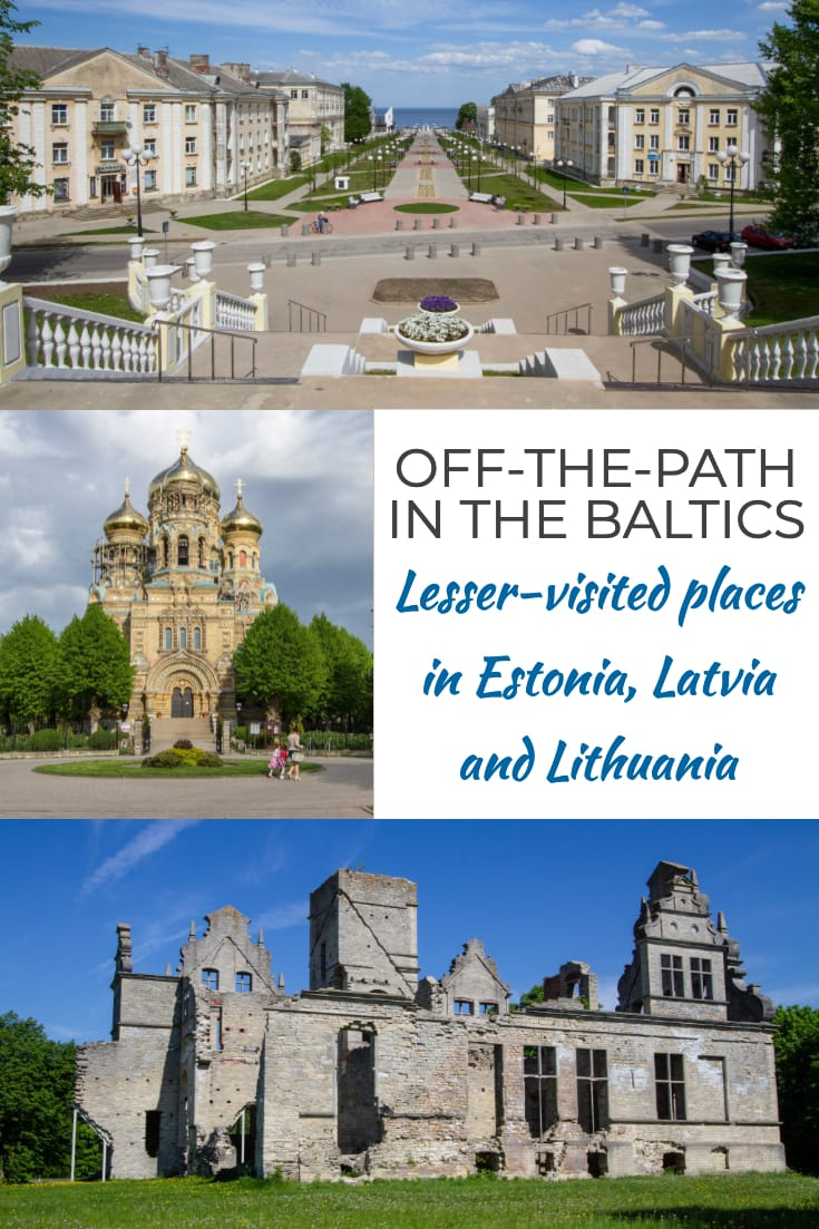 Lesser-visited places in the Baltic States #Estonia #Latvia #Lithuania #Baltics #travel #offthepath #alternativesights #Europe #alternativetravel