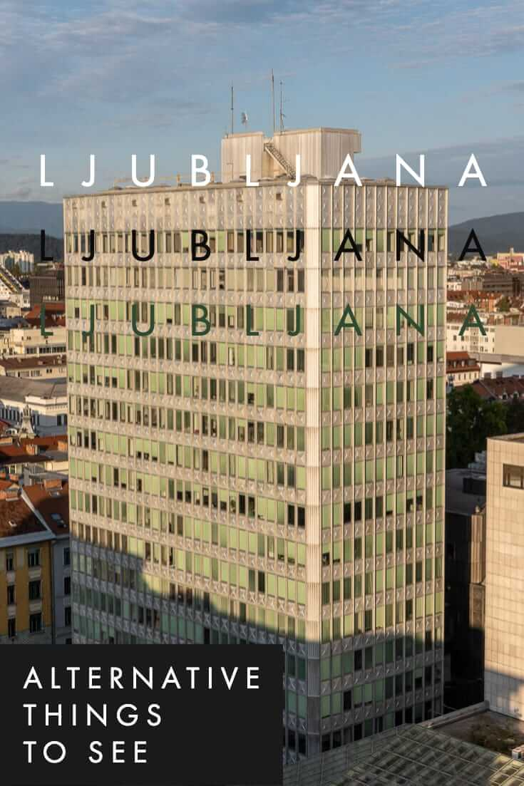 Alternative things to do in Ljubljana #Slovenia #Europe #alternativetravel #offthebeatenpath
