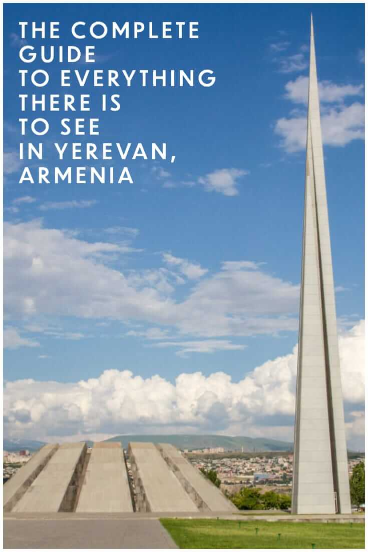 A complete guide on what to see in Yerevan, Armenia. A guide to the best things to do in the Armenian capital #Caucasus #travel #cityguide #offthebeatenpath (3)