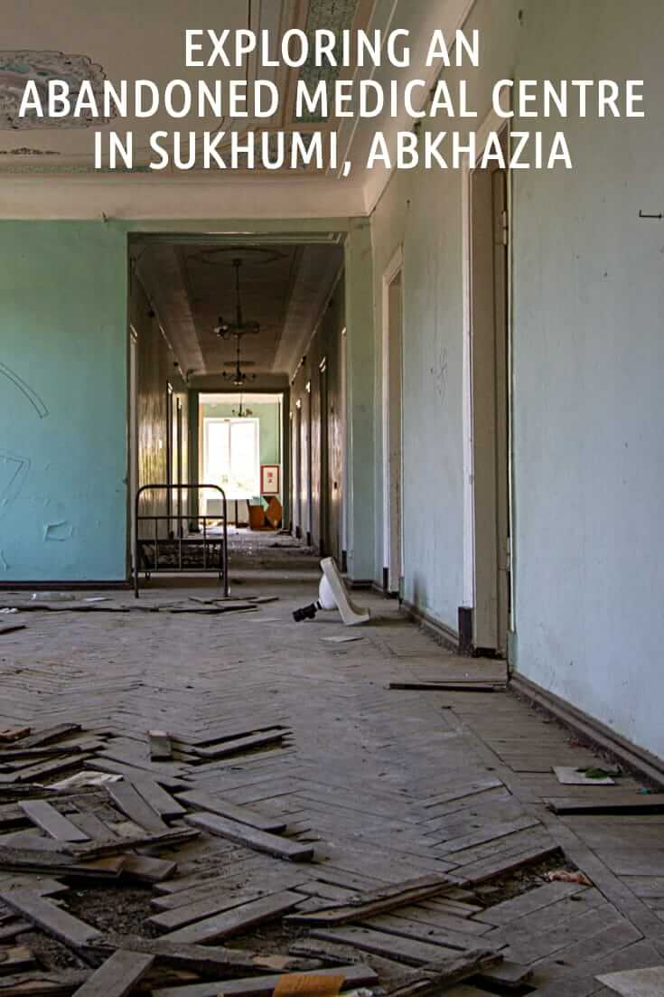 Exploring an abandoned former Medical Centre in Sukhumi, Abkhazia #travel #offthebeatenpath #URBEX #abandoned