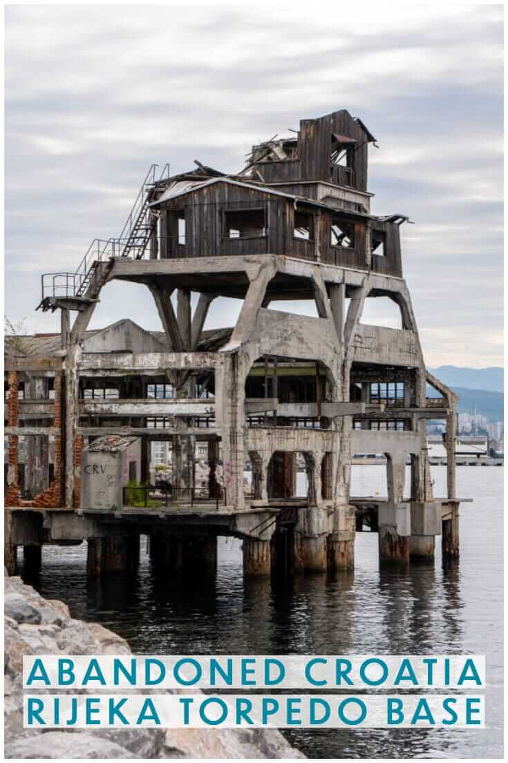 Visiting an abandoned torpedo launch station in Rijeka, Croatia #travel #offthebeatenpath #europe #abandonedplaces