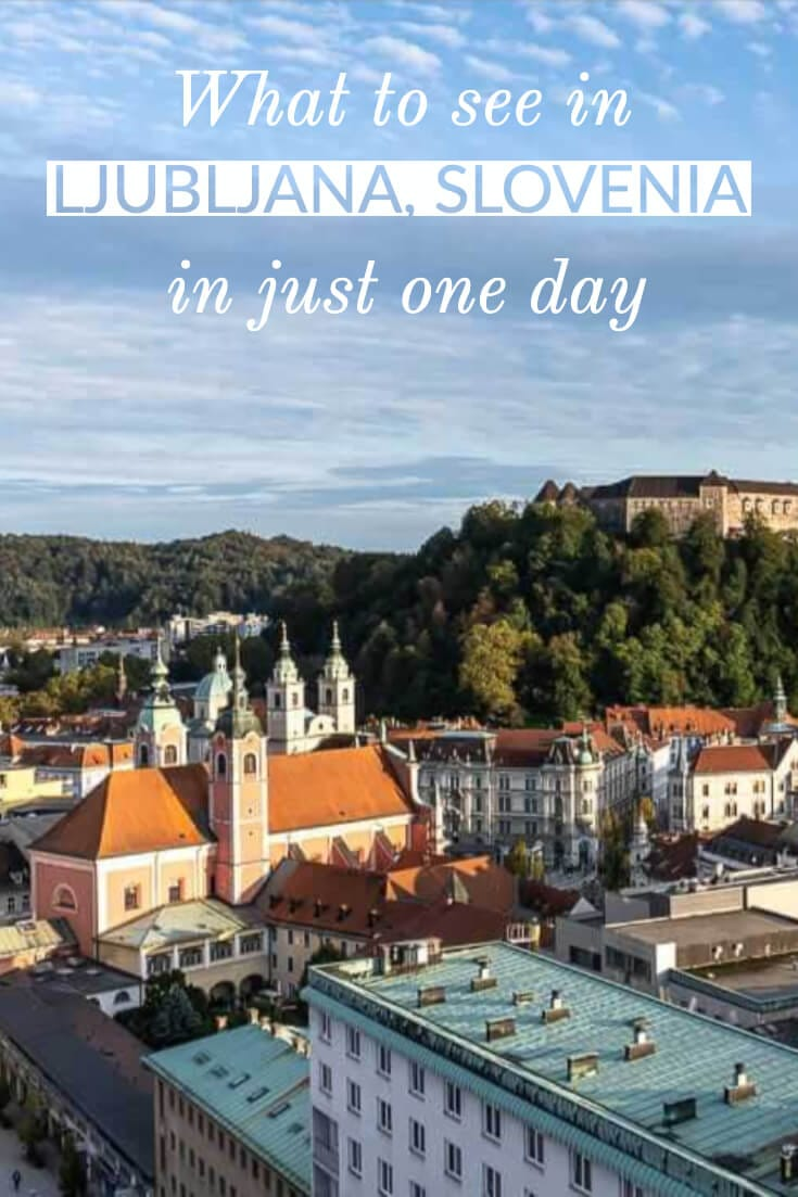 24 hours in Ljubljana - What to do in one day in Ljubljana, Slovenia #travel #europe #traveltips #itinerary