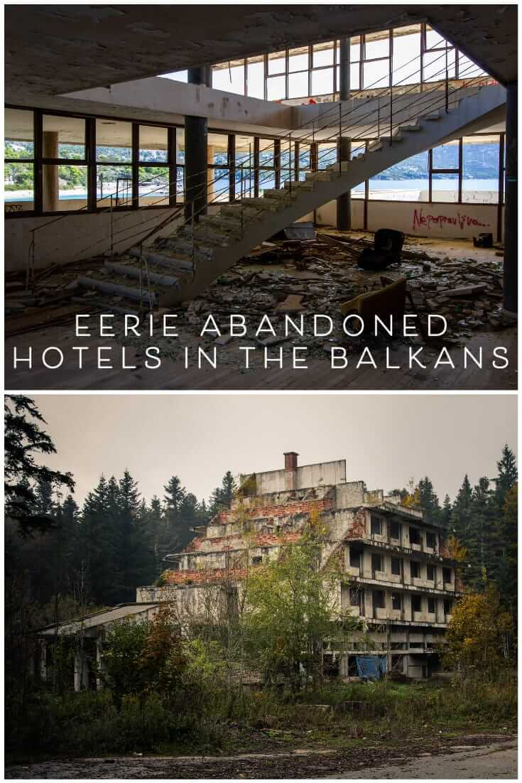 Eerie photos of abandoned hotels in the Balkans #travel #alternative #abandonedplaces