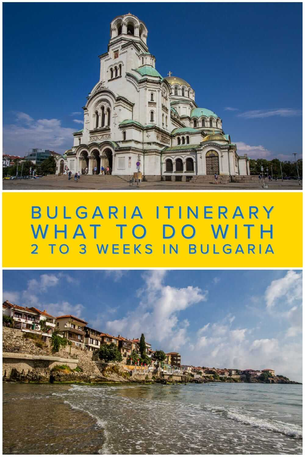 Comprehensive Bulgaria itinerary for backpackers and independent travellers to Bulgaria. What to see in Bulgaria in a 2 to 3 weeks #travel #backpacking #travelplanning #Balkans